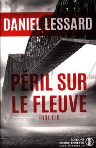 Peril sur le fleuve par Daniel Lessard